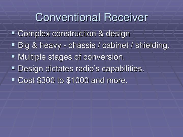 Conventional receiver