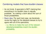 combining models that have dustbin classes