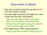 some results on speech