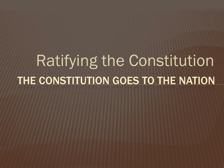 essays urging ratification constitution A project of liberty fund, inc 2-1-2015 essays written to urge constitution ratification important theme  the essays urging the ratification of the.