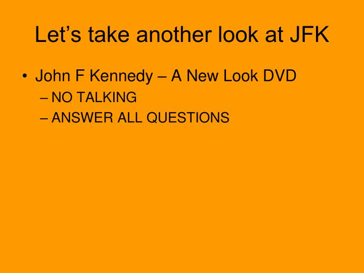 Let's take another look at JFK