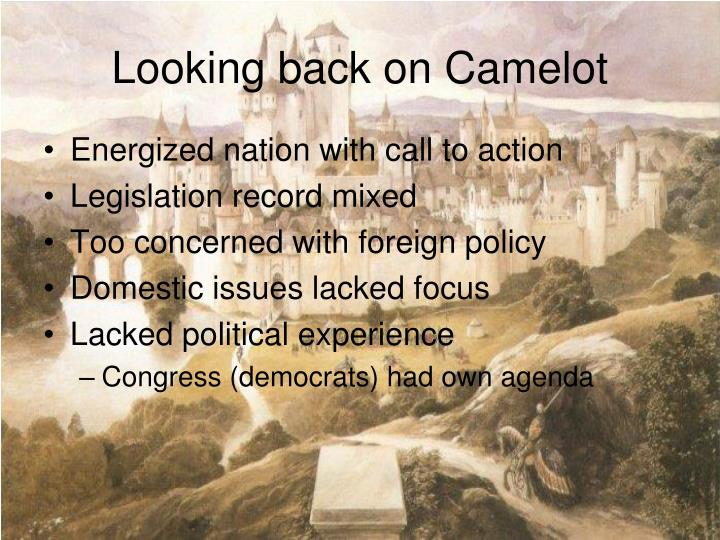 Looking back on Camelot