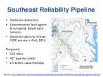 southeast reliability pipeline