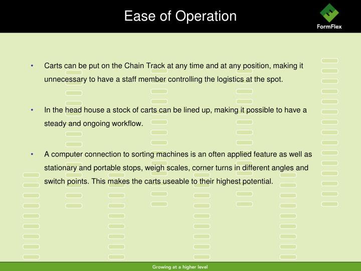 Ease of Operation