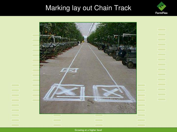 Marking lay out chain track