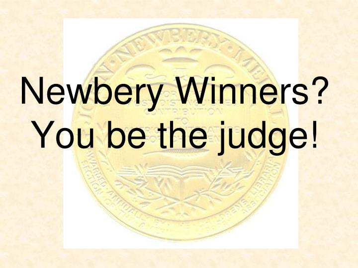 Newbery winners you be the judge