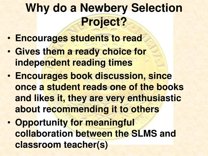 Why do a newbery selection project