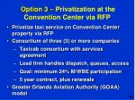 option 3 privatization at the convention center via rfp