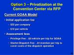 option 3 privatization at the convention center via rfp3