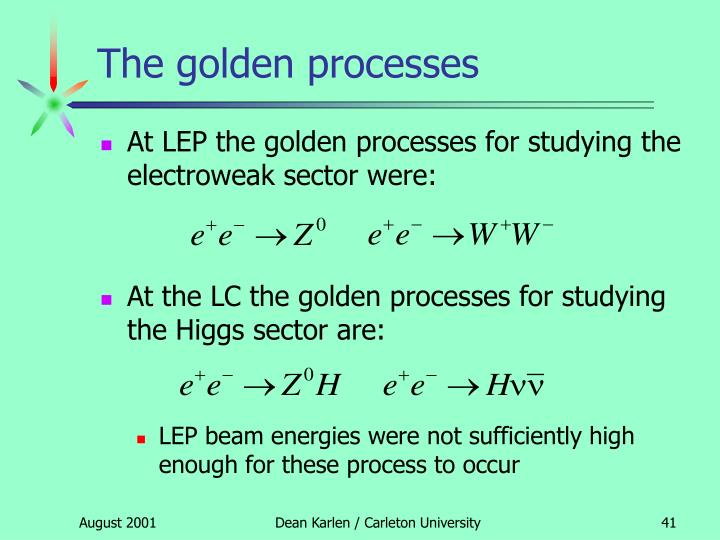 The golden processes
