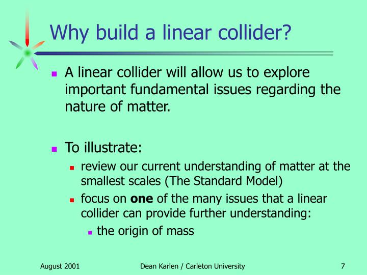 Why build a linear collider?