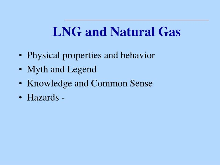 LNG and Natural Gas