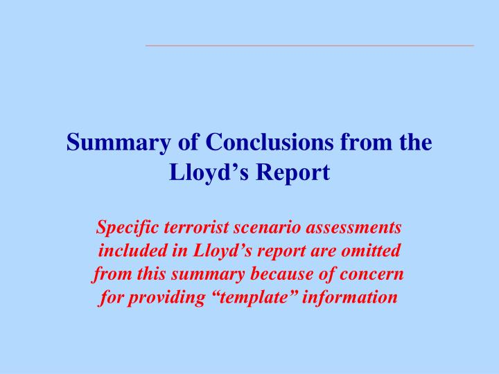 Summary of Conclusions from the Lloyd's Report