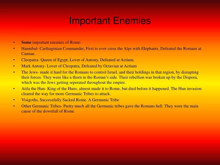 Important Enemies