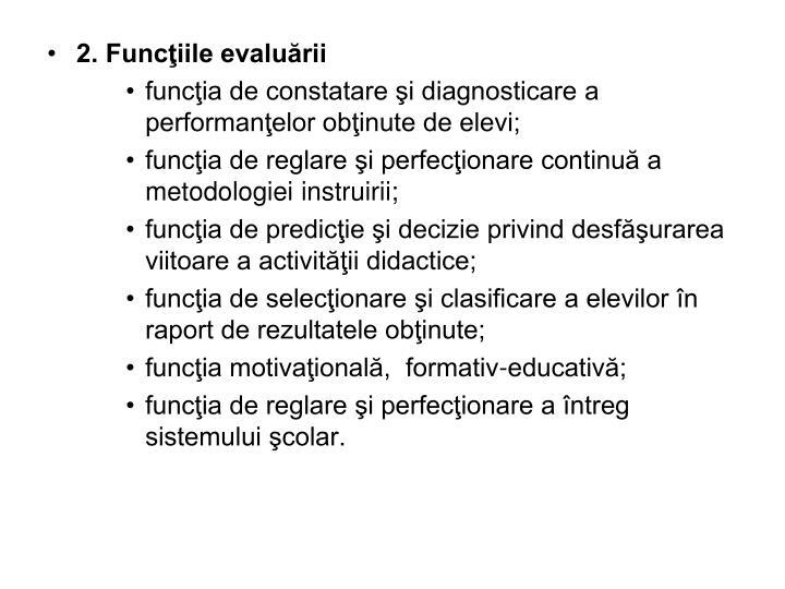 2. Funcţiile evaluării