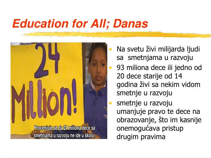Education for All; Danas