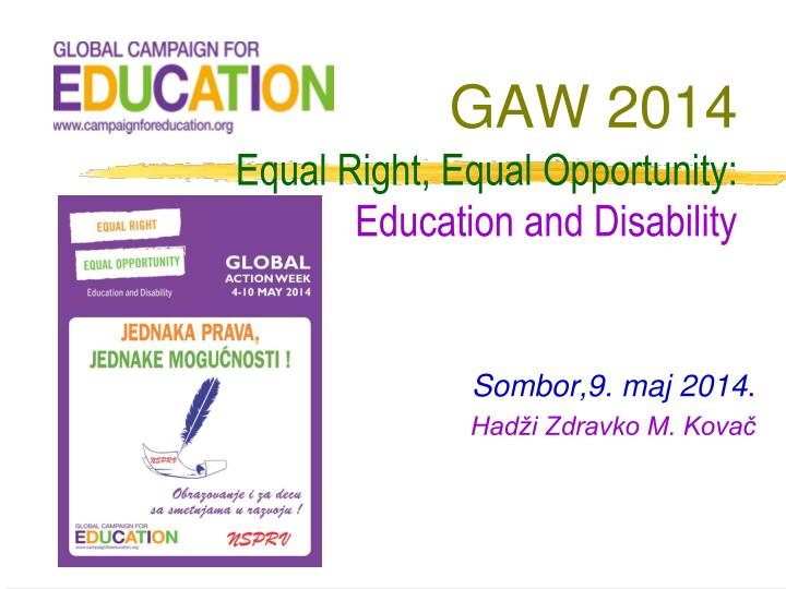 Gaw 2014 equal right equal opportunity education and disability