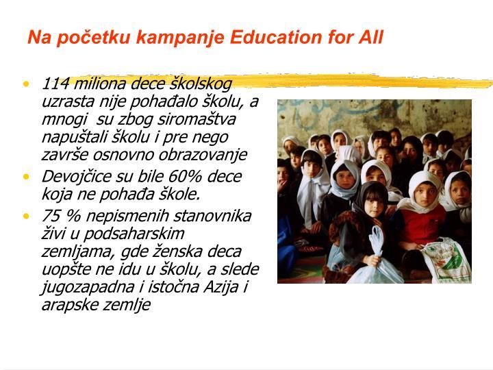 Na po etku kampanje education for all