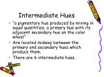 intermediate hues