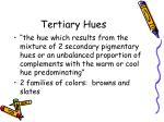 tertiary hues