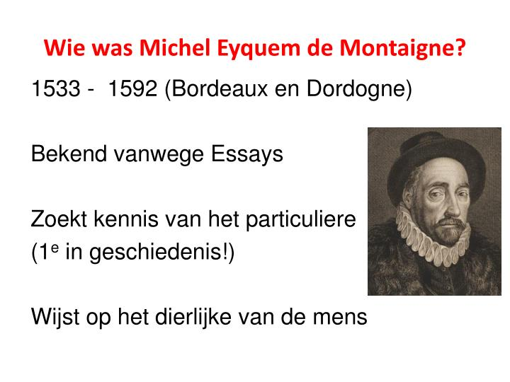 Wie was michel eyquem de montaigne
