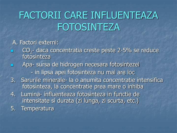 FACTORII CARE INFLUENTEAZA FOTOSINTEZA