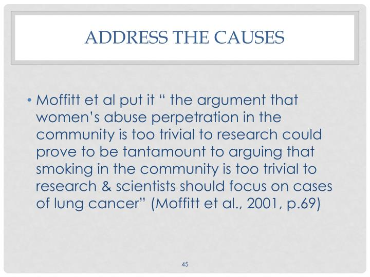 Address the causes
