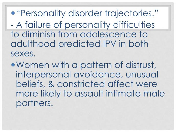 """""""Personality disorder trajectories."""""""