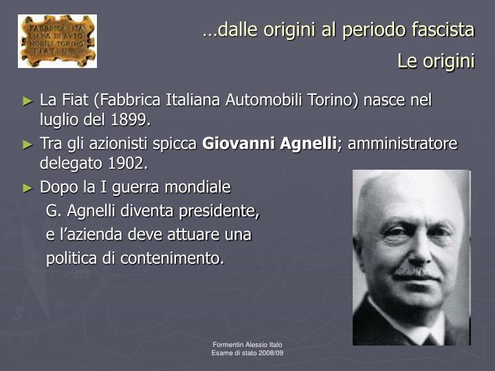 Dalle origini al periodo fascista le origini