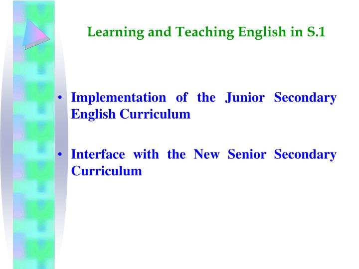 Learning and teaching english in s 11