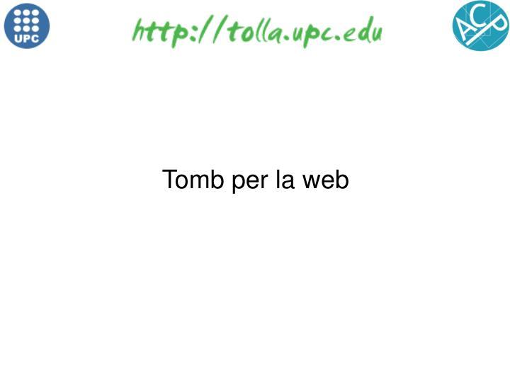 Tomb per la web
