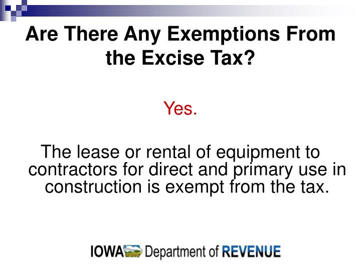 Are There Any Exemptions From the Excise Tax?