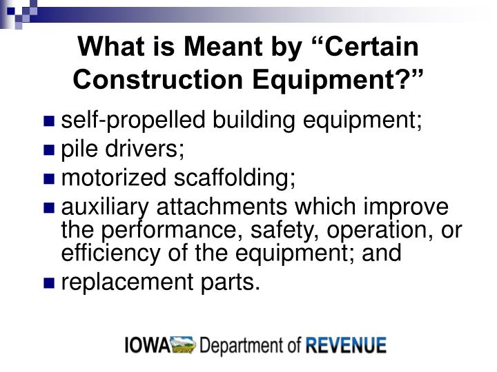 What is meant by certain construction equipment