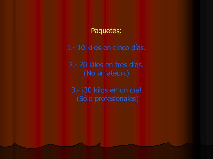 Paquetes: