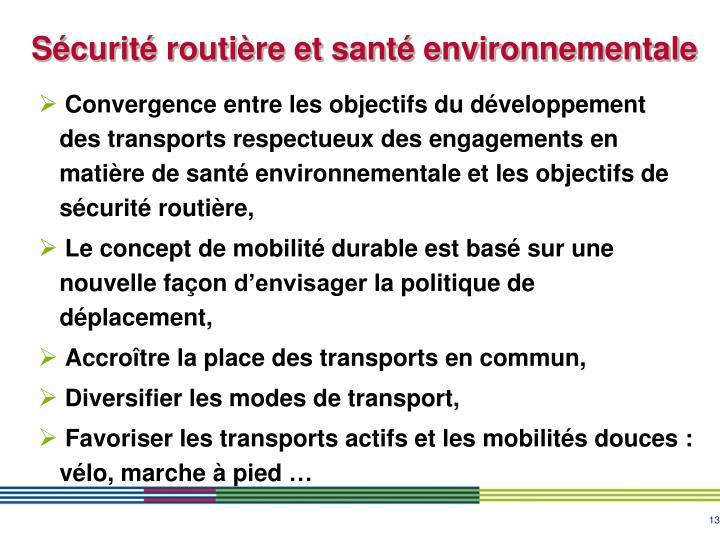 Sécurité routière et santé environnementale