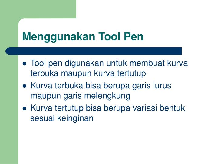 Menggunakan Tool Pen