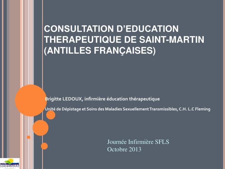 consultation d education therapeutique de saint martin antilles fran aises n.