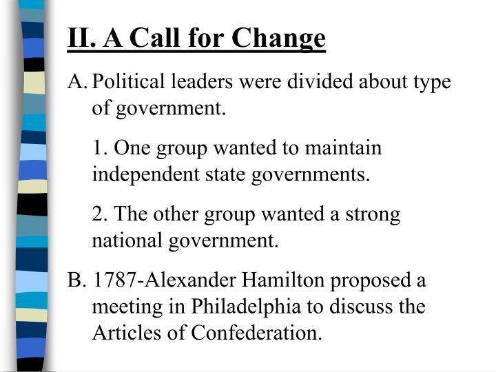 II. A Call for Change