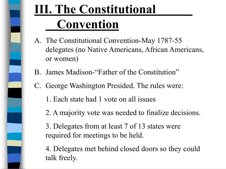 III. The Constitutional Convention