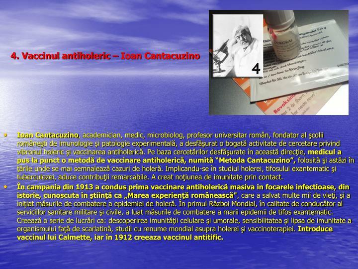 4. Vaccinul antiholeric – Ioan Cantacuzino