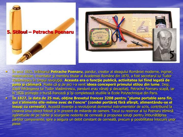 5. Stiloul – Petrache Poenaru