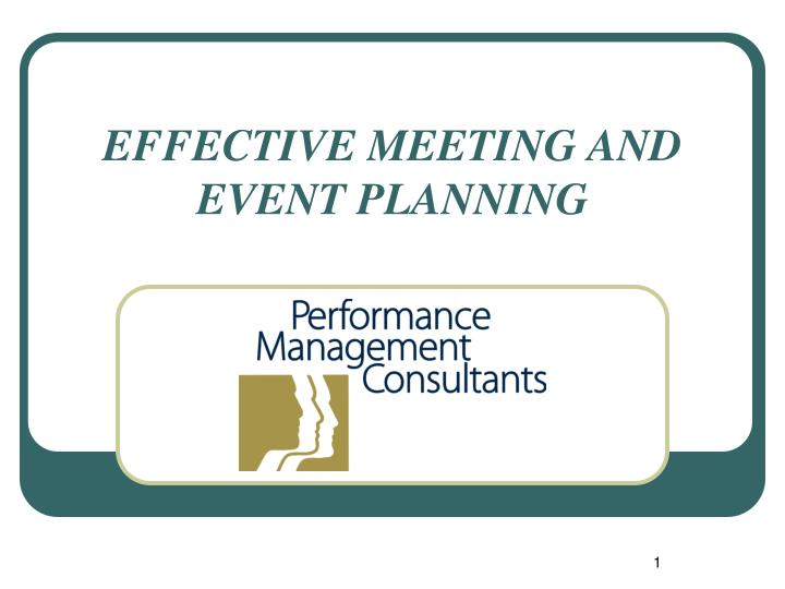 effective meeting and event planning n.