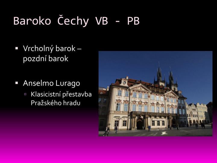 Baroko Čechy VB - PB