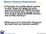 memory hierarchy requirements