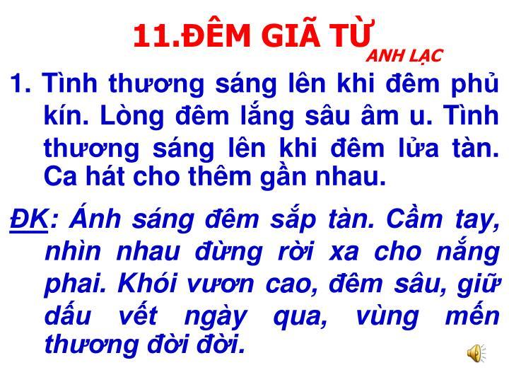 11.ĐÊM GIÃ TỪ