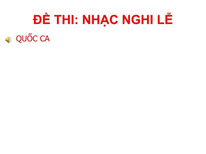 ĐỀ THI: NHẠC NGHI LỄ