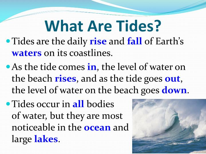 Ppt tides powerpoint presentation id5239100 what are tides sciox Image collections