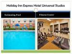 holiday inn express hotel universal studios