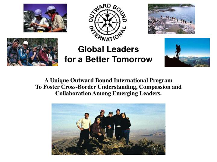global leaders for a better tomorrow