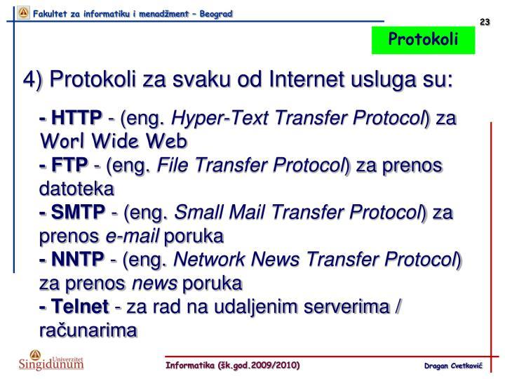 4) Protokoli za svaku od Internet usluga